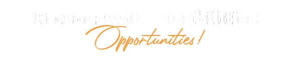 Persons with Disabilities - Opportunities